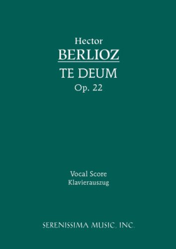 Te Deum, Op. 22 - Vocal Score 9781932419337