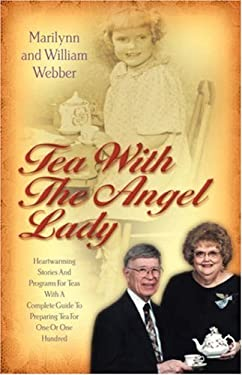 Tea with the Angel Lady 9781931232654