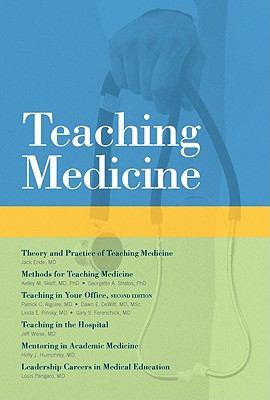 Teaching Medicine 9781934465400