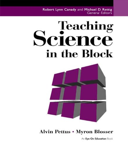 Teaching Science in the Block 9781930556089