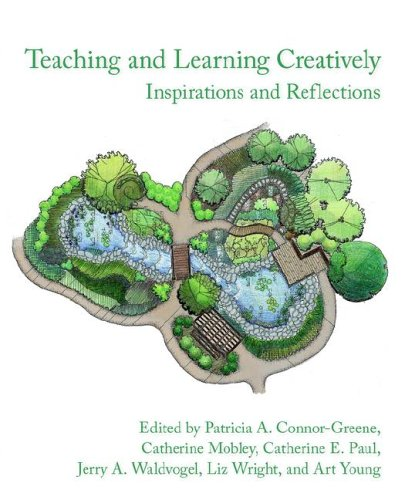 Teaching and Learning Creatively: Inspirations and Reflections 9781932559828