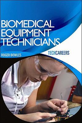 Biomedical Equipment Technicians 9781934302293