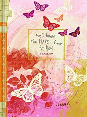 For I Know the Plans I Have for You Journal: For Teen Girls - Butterfly Design 9781934770733