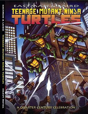 Teenage Mutant Ninja Turtles: A Quarter Century Celebration 9781935351153