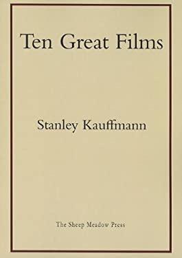 Ten Great Films 9781937679118