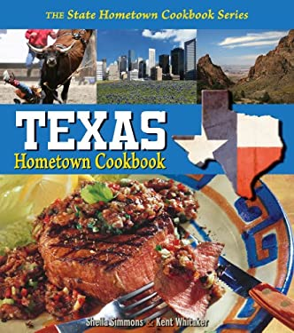Texas Hometown Cookbook 9781934817049
