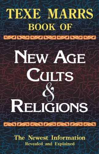 Texe Marrs Book of New Age Cults & Religions 9781930004580