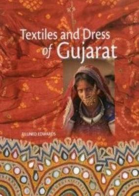 Textiles and Dress of Gujarat 9781935677123