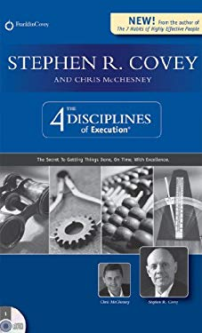 The 4 Disciplines of Execution: The Secret to Getting Things Done, on Time, with Excellence 9781933976464