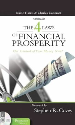 The 4 Laws of Financial Prosperity: Get Conrtol of Your Money Now! 9781933976891