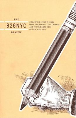 The 826nyc Review: Issue One 9781932416442