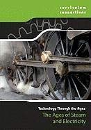 The Ages of Steam and Electricity 9781933834863