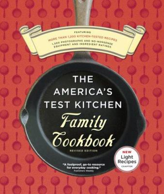 The America's Test Kitchen Family Cookbook 9781933615011