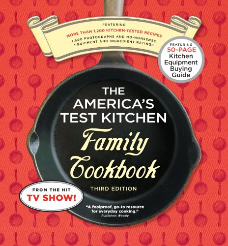 The America's Test Kitchen Family Cookbook: Cookware Rating Edition 9781933615486