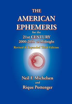 The American Ephemeris for the 21st Century, 2000-2050 at Midnight 9781934976135