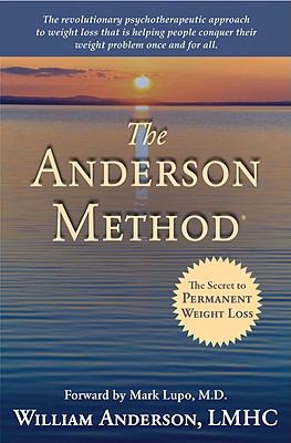The Anderson Method: The Secret to Permanent Weight Loss 9781935097280