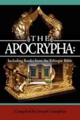 The Apocrypha: Including Books from the Ethiopic Bible 9781933580692