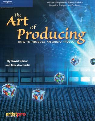 The Art of Producing 9781931140447