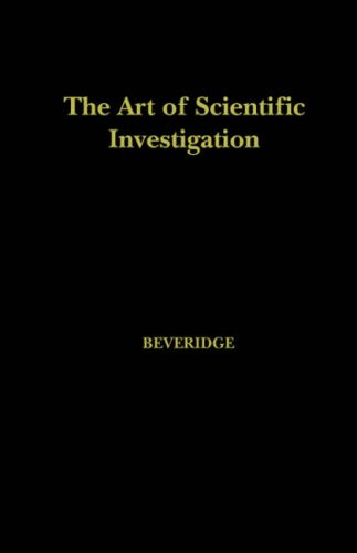 The Art of Scientific Investigation 9781932846058