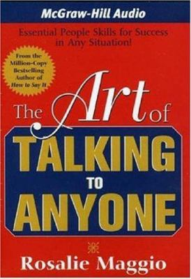 The Art of Talking to Anyone: Essential People Skills for Success in Any Situation 9781932378955