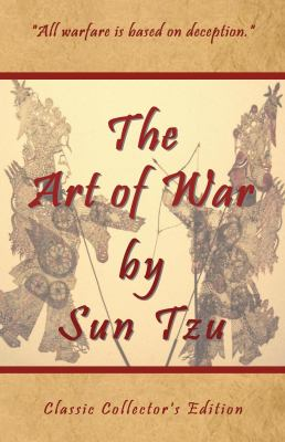 The Art of War by Sun Tzu - Classic Collector's Edition 9781934255155