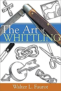 The Art of Whittling 9781933502076