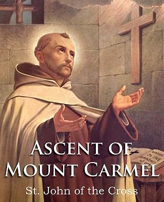 The Ascent of Mount Carmel 9781935785989