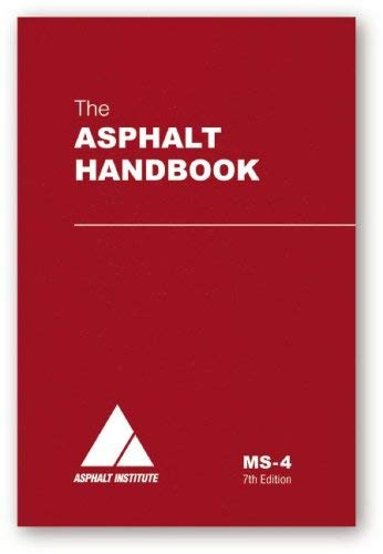 Asphalt handbook by asphalt institute (ms-4) gilson co.