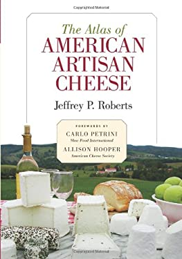 The Atlas of American Artisan Cheese 9781933392349