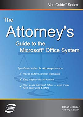The Attorney's Guide to the Microsoft Office System 9781932577112