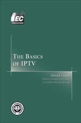 The Basics of IPTV 9781931695589