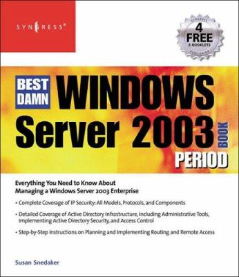 The Best Damn Windows Server 2003 Book Period 9781931836128