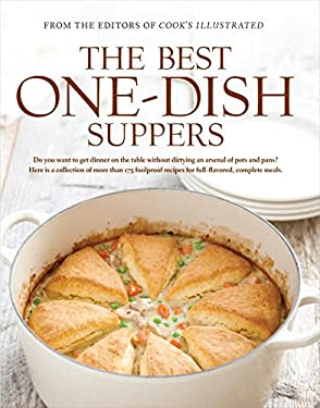 The Best One-Dish Suppers: A Best Recipe Classic 9781933615813