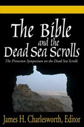The Bible and the Dead Sea Scrolls: Volumes 1-3