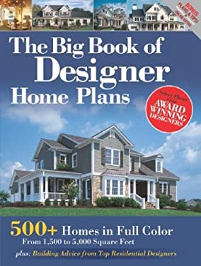 The Big Book of Designer House Plans 9781931131681