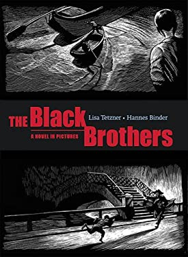 The Black Brothers: A Novel in Pictures 9781932425048