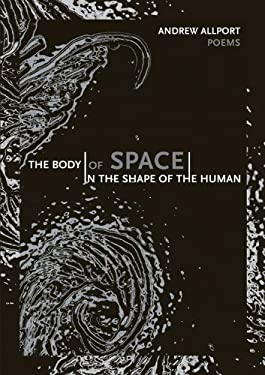 The Body - Of Space - In the Shape of the Human 9781936970056