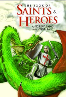 The Book of Saints and Heroes 9781933184135