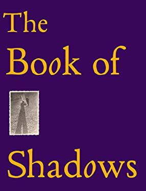 The Book of Shadows 9781933045665