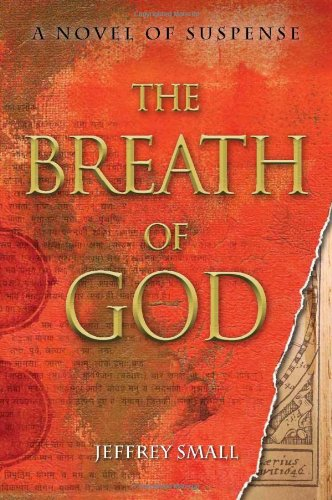 The Breath of God: A Novel of Suspense 9781933512860