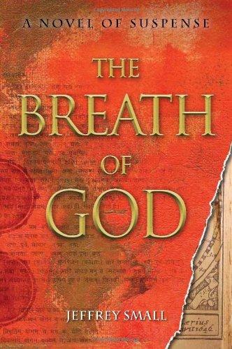 The Breath of God: A Novel of Suspense 9781933512860
