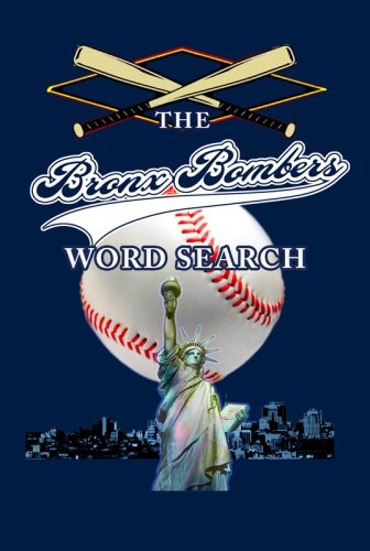 The Bronx Bombers Word Search 9781933370347