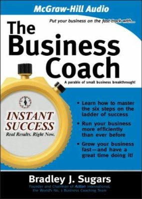 The Business Coach: A Parable of Small Business Breakthrough! 9781933309590