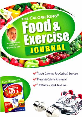The Calorie King Food & Exercise Journal 9781930448155