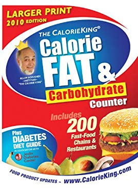 The CalorieKing Calorie, Fat & Carbohydrate Counter 9781930448292