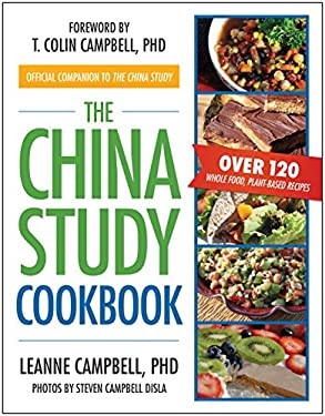 The China Study Cookbook 9781937856755