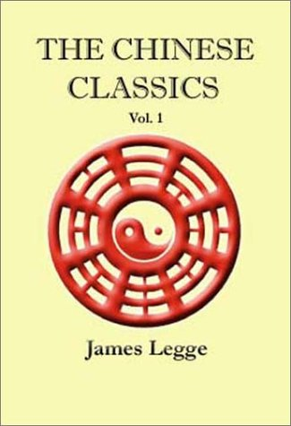 The Chinese Classics: Volume 1 9781931313902