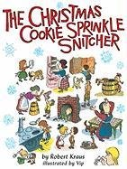 The Christmas Cookie Sprinkle Snitcher 9781930900448