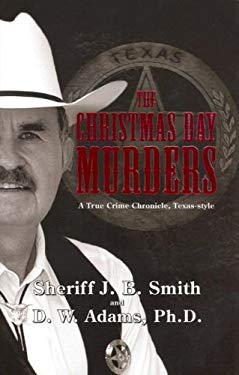 The Christmas Day Murders: A True Crime Chronicle, Texas-Style 9781933285658