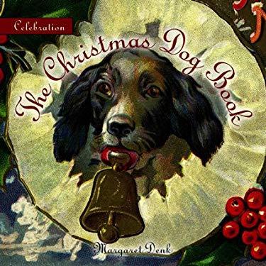 The Christmas Dog Book 9781933176086